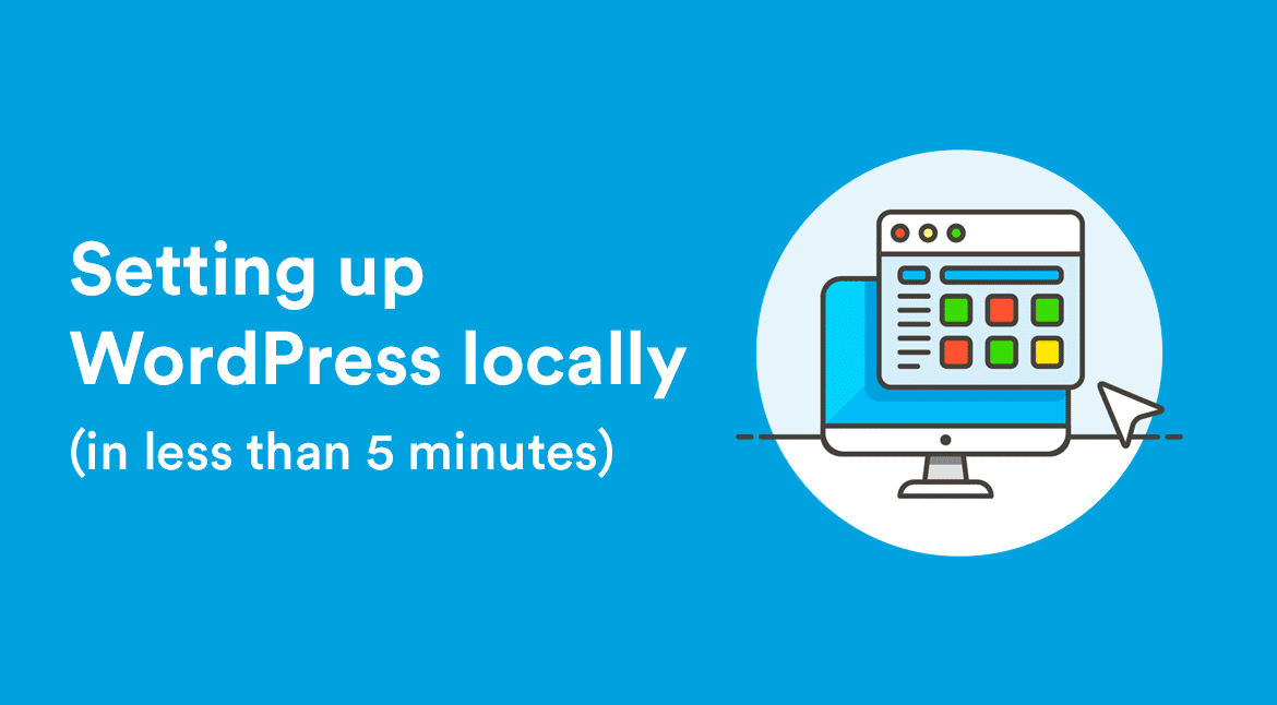 Setting up WordPress locally in less than 5 minutes - Create and Code