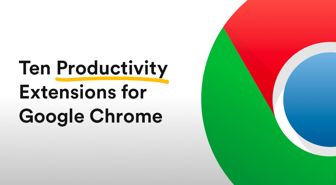 Ten Extensions for Google Chrome to Increase your