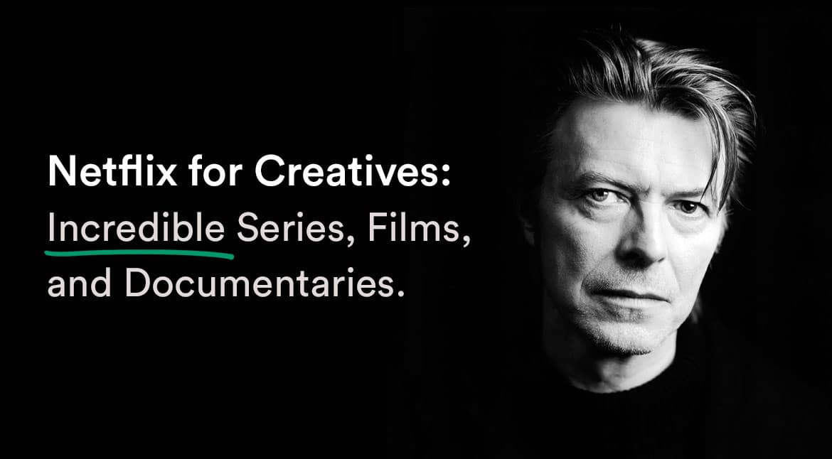 Netflix for Creatives - Series, Documentaries, and Movies to