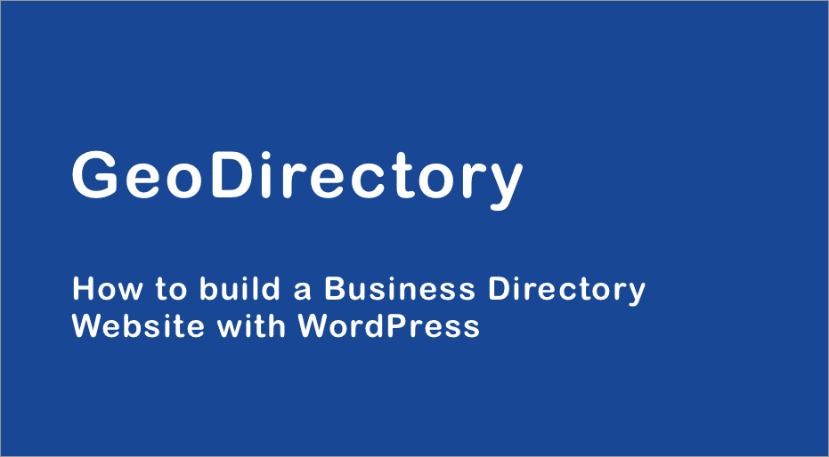 Geodirectory review how to create a local business directory on wp it helps you create a local business directory using wordpress you can list different places divide them up into categories and let people search for wajeb Images